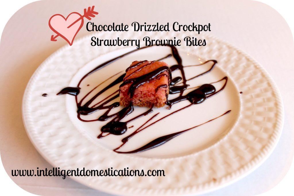Chocolate Drizzled Crockpot Strawberry Brownie Bites. Intelligent Domestications