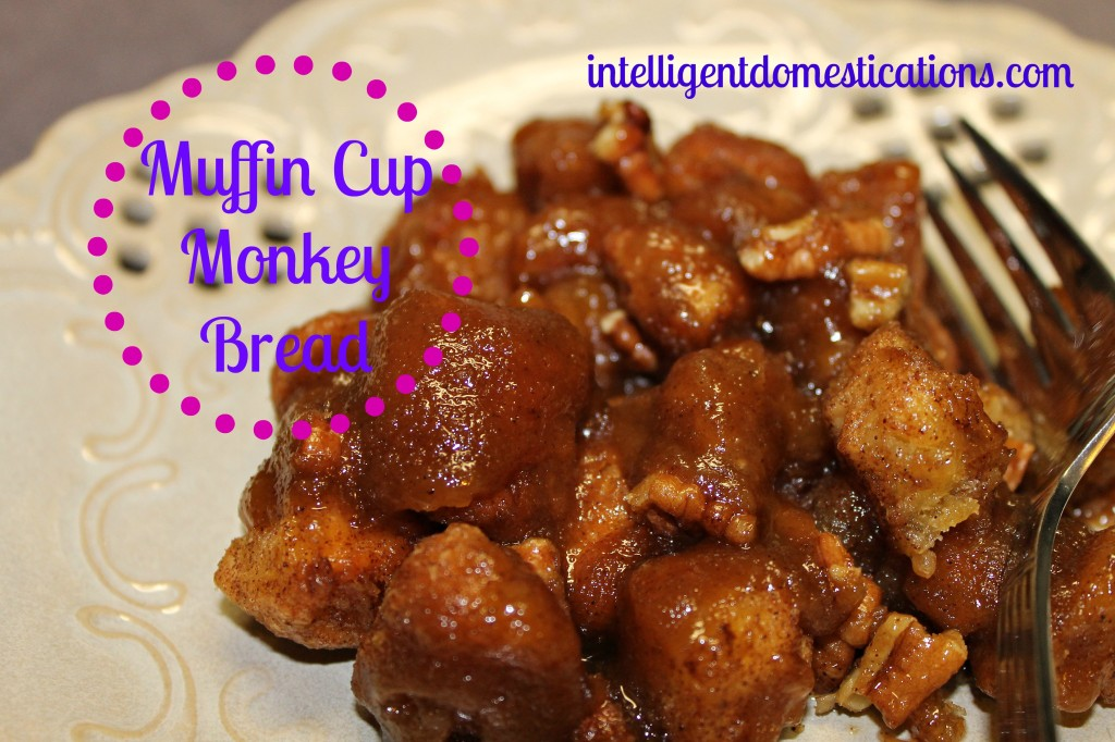 Muffin Cup Monkey Bread.intelligentdomestications.com
