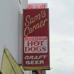 Sams Corner Hotdogs World Famous Sign Myrtle Beach S.C. . Intelligendomestications.com
