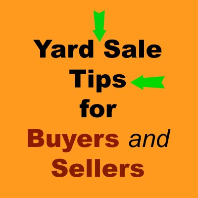 Yard Sale Tips for Buyers & Sellers