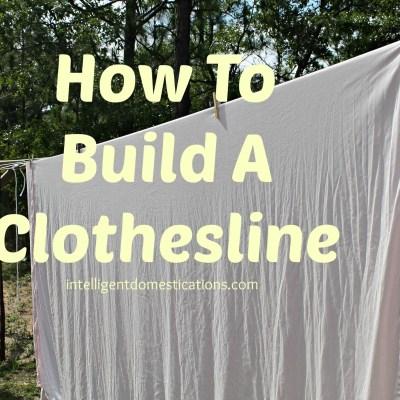 How To Build A Clothesline
