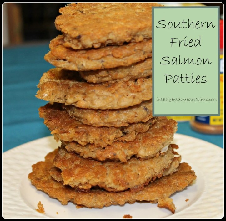 How to make Southern Fried Salmon Patties.intelligentdomestications.com