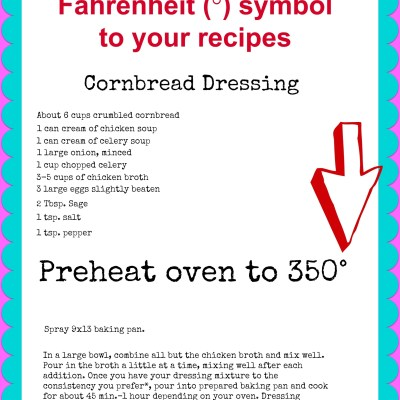 How To Add The Fahrenheit Symbol To Your Recipes