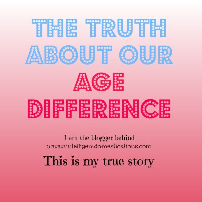 The Truth About Our Age Difference