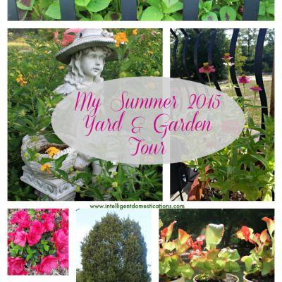 My Summer 2015 Yard and Garden Tour