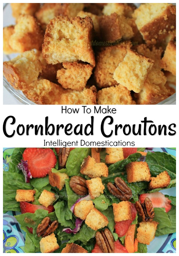 Make you own Cornbread Croutons with leftover cornbread. A perfect Soup or Salad topping using leftover Cornbread. #cornbreadcroutons #saladtoppings #easyrecipe