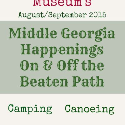 Middle Georgia and Beyond Happenings: Fairs & Festivals