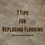7 Tips for Replacing Flooring.350x350.intelligentdomestications.com