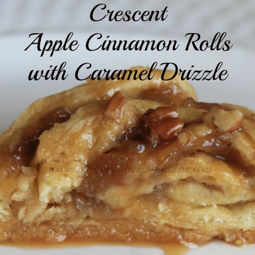 Crescent Apple Cinnamon Rolls with Caramel Drizzle.500x500.www.intelligentdomestications.com