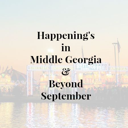 Happenings in Mid Ga and Beyond September.www.intelligentdomestications.com