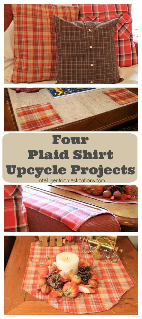 Four Plaid Shirt Upcycle Projects at www.intelligentdomestications.com