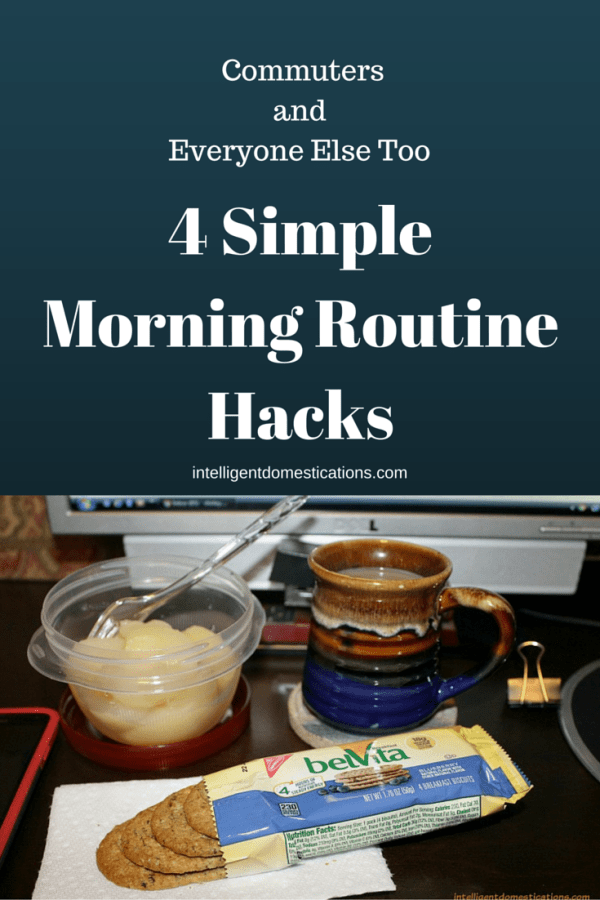 Simple Morning Routine Hacks