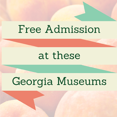 Free Admission at these Georgia Museums