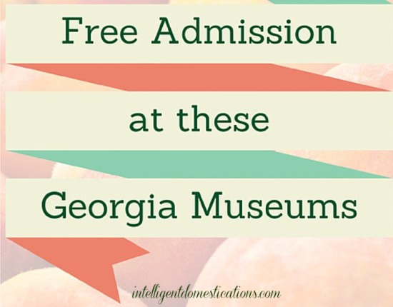 Museums in Georgia with free admission. List of Museums with free admission in Georgia. Georgia Museums with free admission
