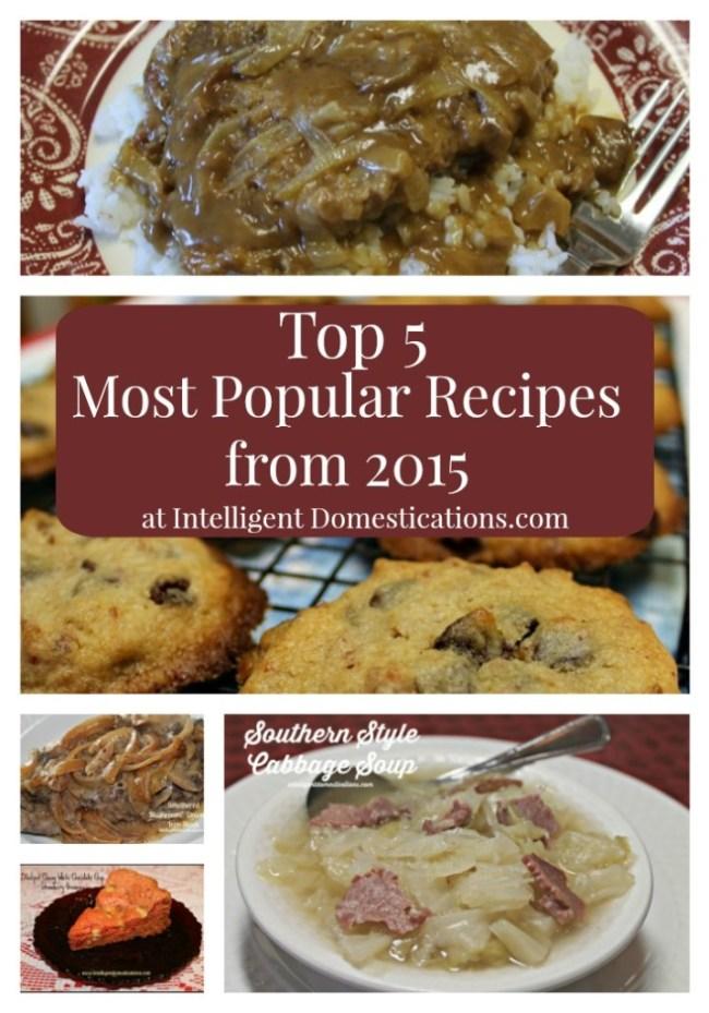 2015 Top 5 Most Popular Recipes at intelligentdomestications.com