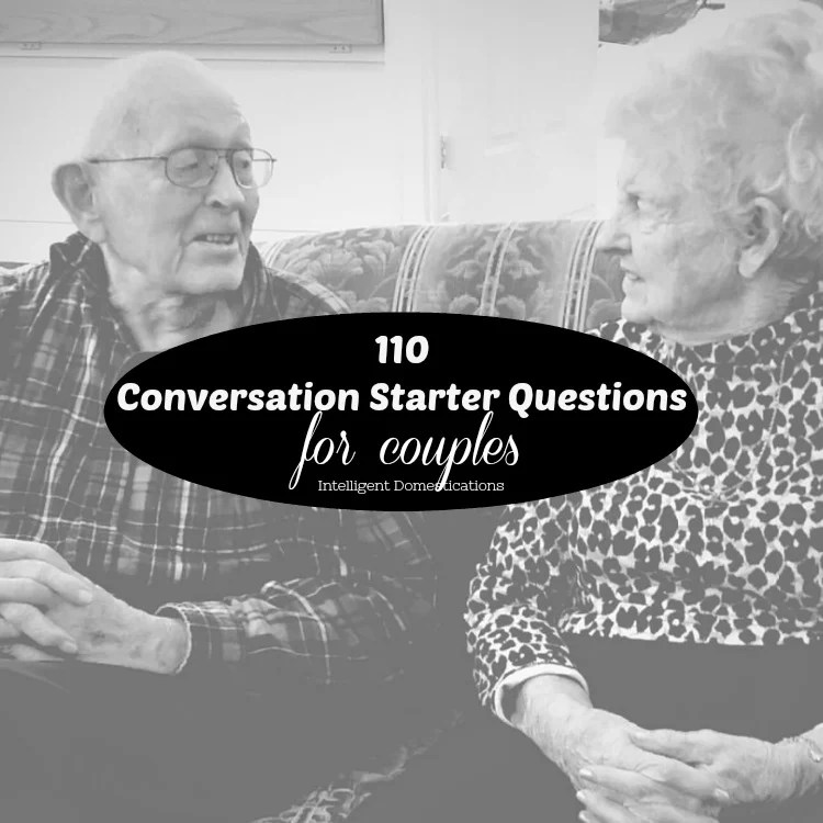 110 Conversation Starter Questions for Couples. Conversation Ideas for dates. Conversation question ideas for couples