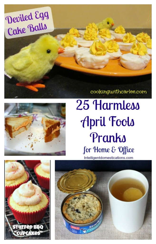 25 Harmless April Fools Pranks for Home and Office at www.intelligentdomestications.com