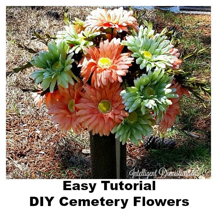 DIY Cemetery Flowers