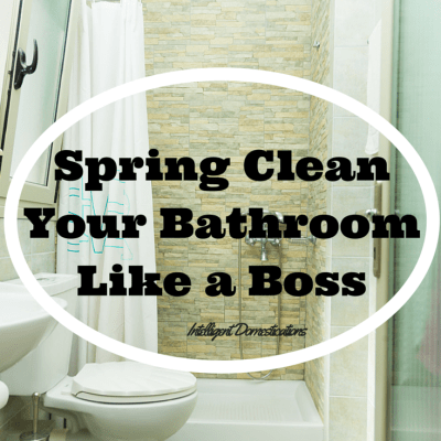 Spring Clean Your Master Bath Like A Boss