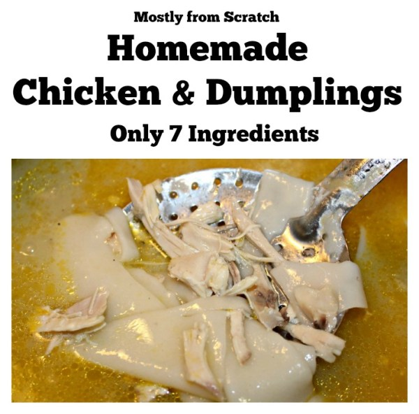 Mostly from scratch Homemade Chicken and Dumplings recipe at intelligentdomestications.com