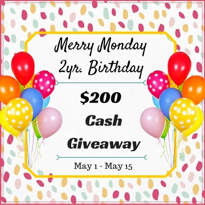 Merry Monday Link Party #103 and $200 Cash Giveaway