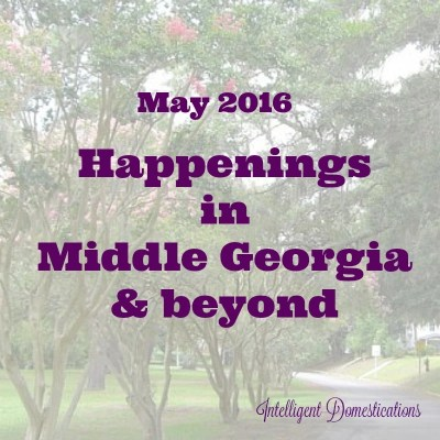 Happenings in Middle Georgia May 2016