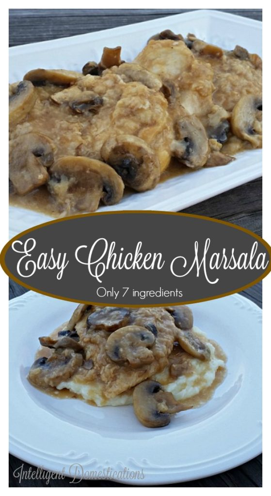 This Easy Chicken Marsala recipe has only 7 ingredients. The Marsala wine and mushrooms are the stars of this dish.intelligentdomestications.com