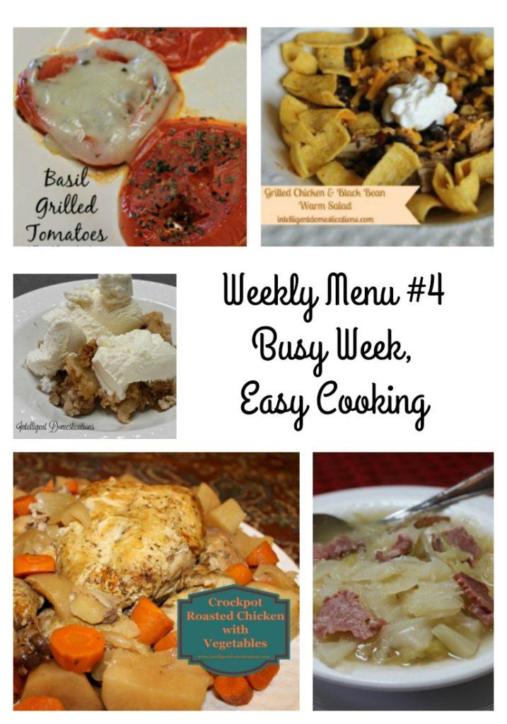 Weekly Menu #4 Busy Week, Easy Cooking.intelligentdomestications.com