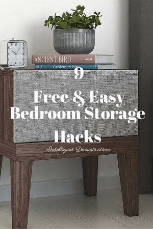 9 Free & Easy Bedroom Storage Hacks