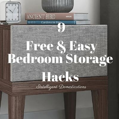 9 Free & Easy Bedroom Storage Hacks