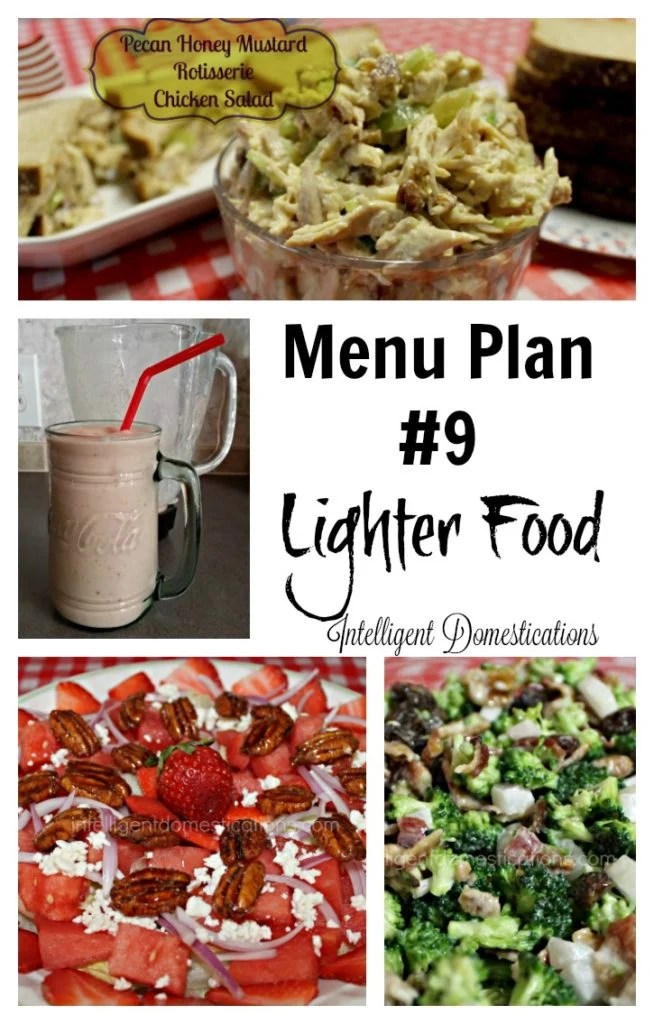 Menu Plan #9 Lighter Food includes favorite salads, sandwiches and lighter dinner ideas