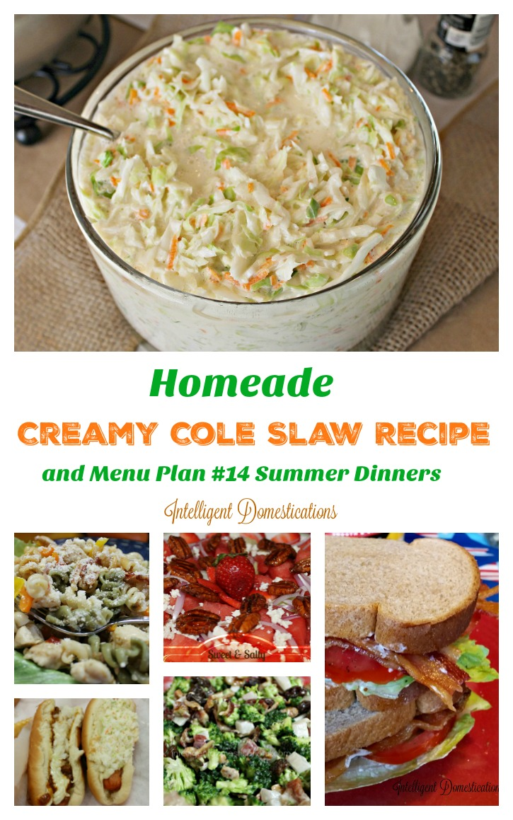 Homemade Creamy Cole Slaw Recipe and Menu Plan #14 Summer Dinner ideas