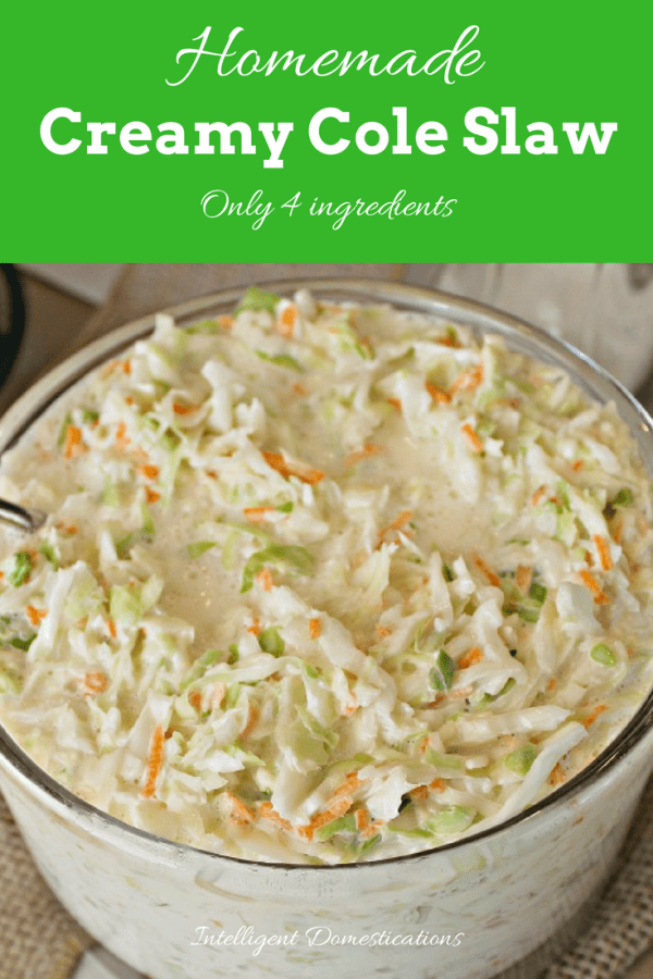 Homemade Creamy Cole Slaw recipe. Only 4 ingredients to a big bowl of delicious homemade creamy cole slaw. Perfect for hot dogs, BBQ side dish and more. #sidedish #slaw