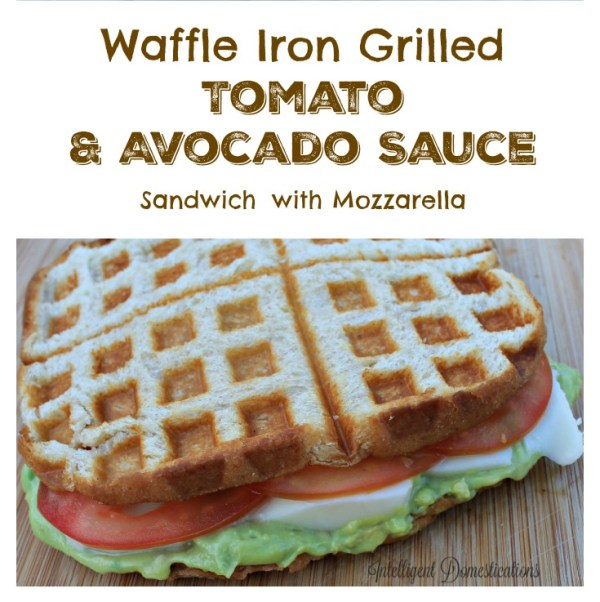Waffle Iron Grilled Tomato & Avocado Sauce sandwich with mozzeralla