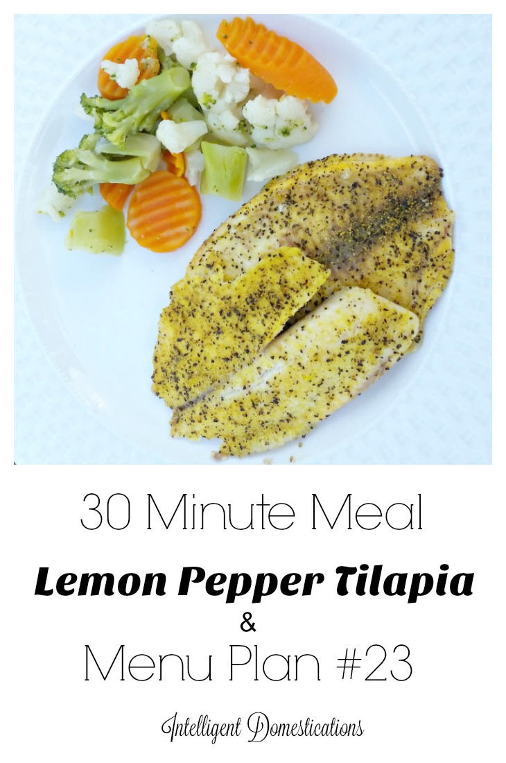 30-mintue-meal-lemon-pepper-tilapia-anad-menu-plan-23-with-easy-dinner-ideas