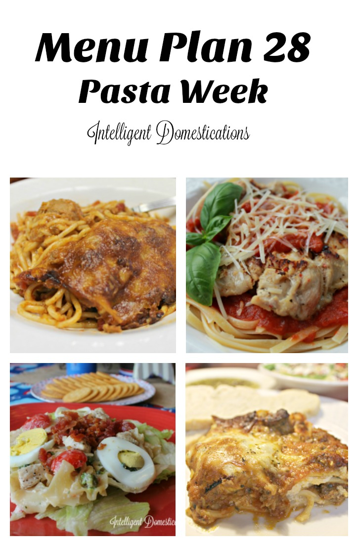 menu-plan-28-pasta-week-find-the-complete-menu-at-intelligentdomestications-com