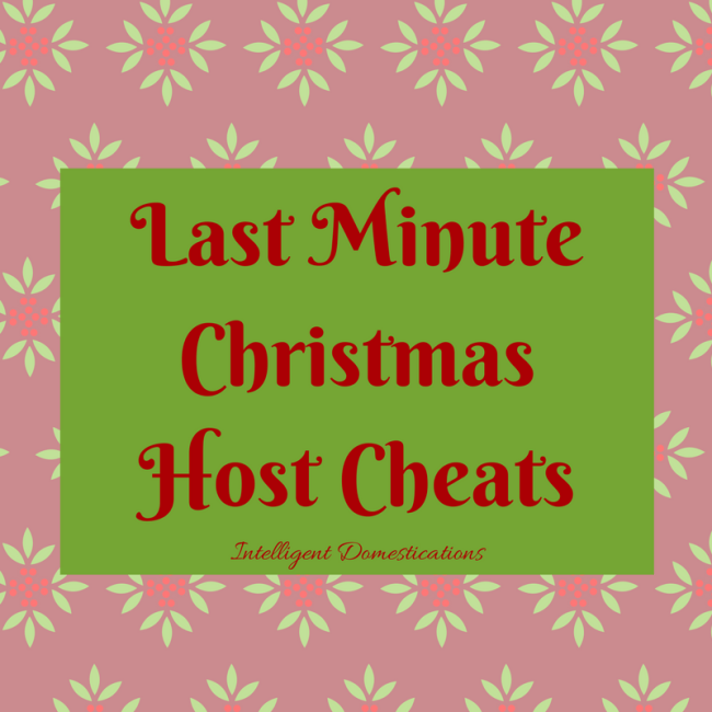 Last Minute Christmas Host Cheats
