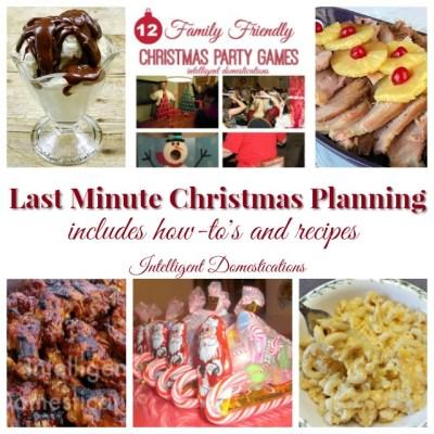 Last Minute Christmas Planning Ideas