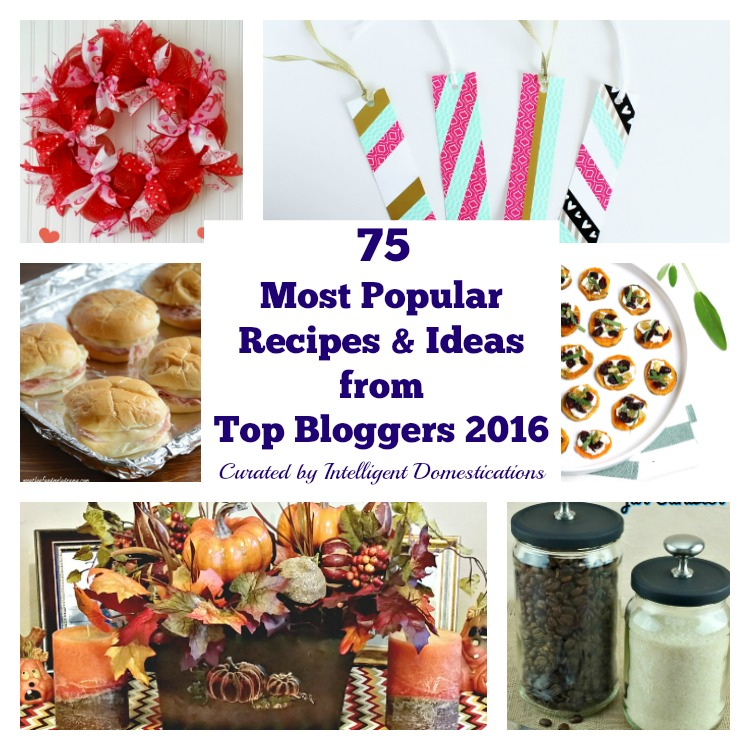 75 Most Popular recipes and ideas from 2016
