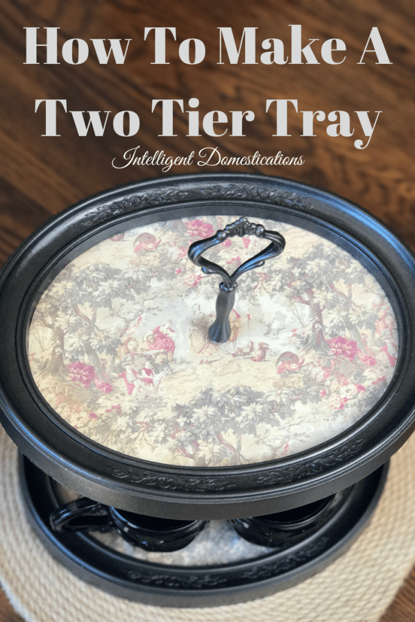 How To Make A Two Tier Tray from thrifted picture frames