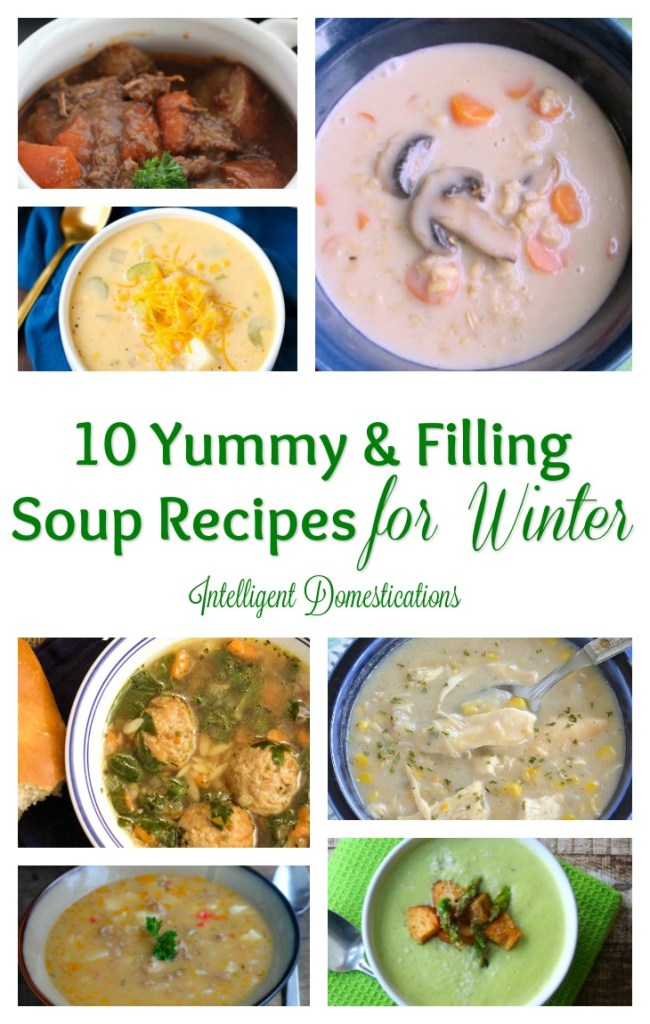 10 Yummy & Filling Soup Recipes for Winter.Intelligent Domestications