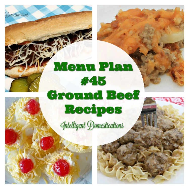 Weeknight menu ideas. Ground beef recipes