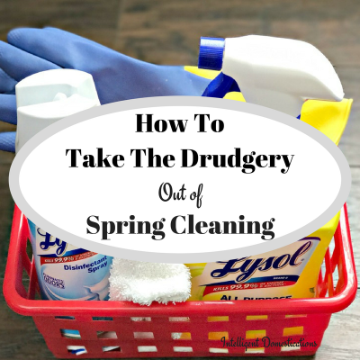 How to Take the Drudgery Out of Spring Cleaning