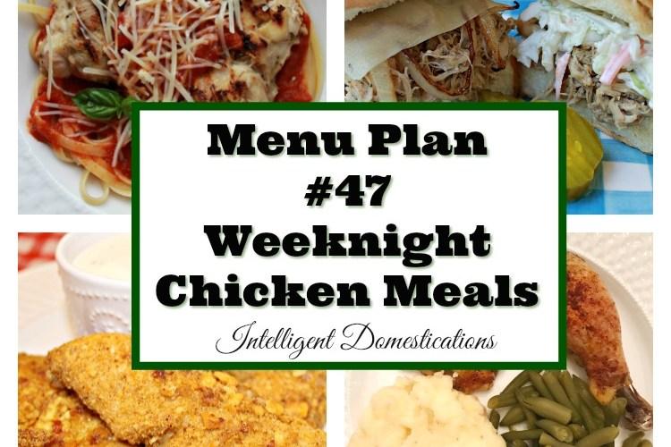 Menu Plan #47 Weeknight Chicken Meals