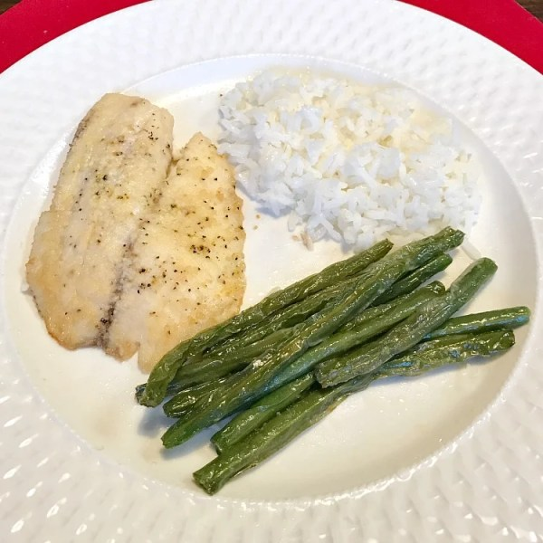 Tilapia with green beans and rice are on our menu plan this week