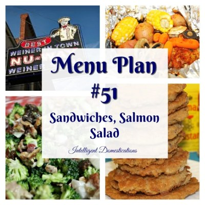 Menu Plan #51 Sandwiches Salmon & Salad