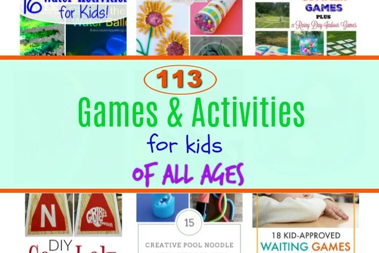113 Games & Activities for Kids & Merry Monday Link Party #156