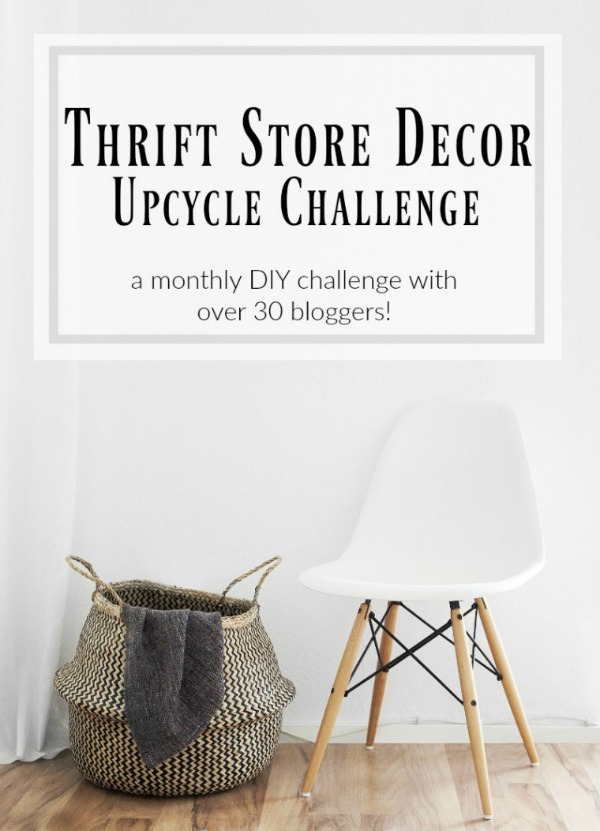 Thrift Store Decor Upcycle Challenge. A monthly craft challenge by more than 30 bloggers.
