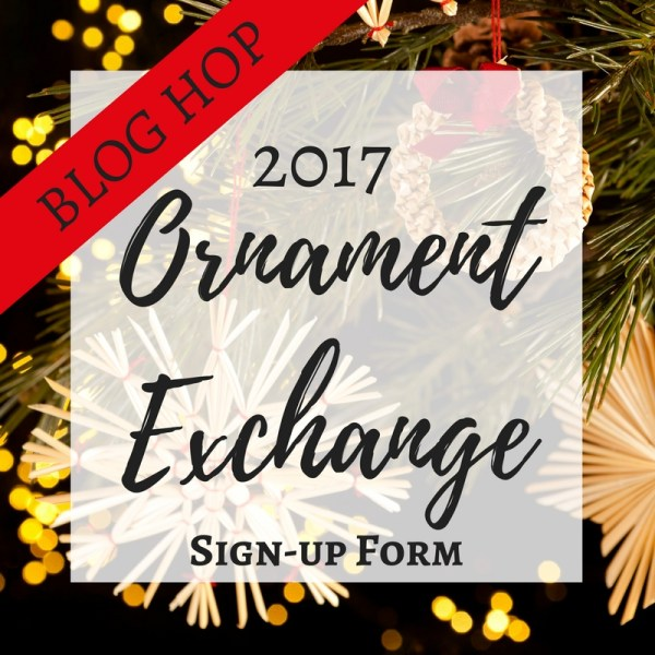 Sign Ups open now for the 2017 Ornament Exchange