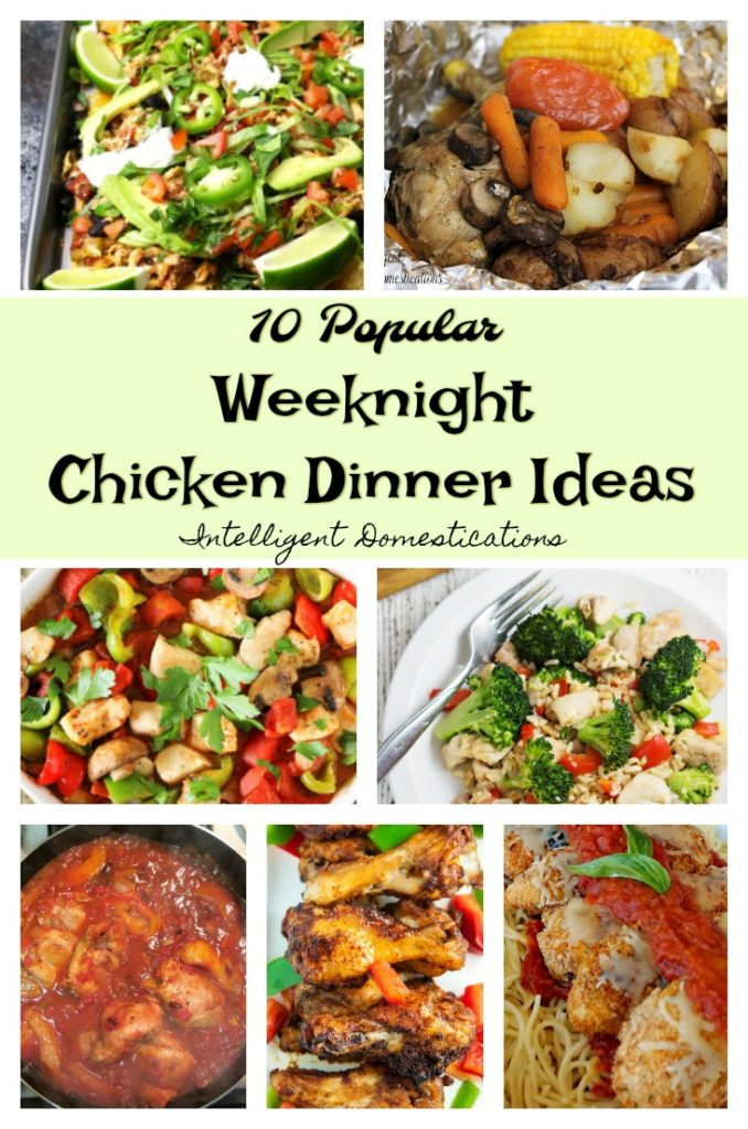 10 Weeknight Chicken Dinner Ideas. Chicken for dinner Ideas. Chicken dinner recipe ideas.